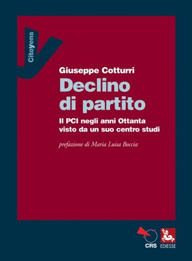Declino di partito, di Giuseppe Cotturri