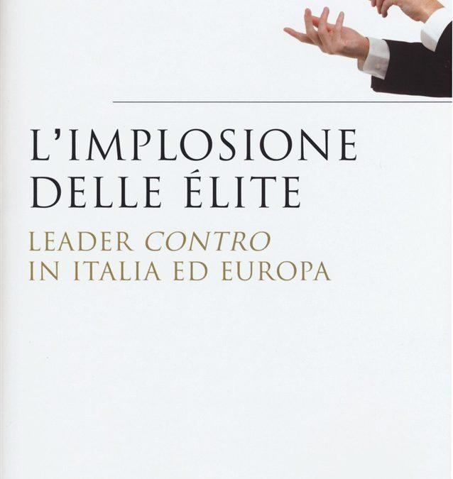 L'implosione delle élite in Italia e in Europa