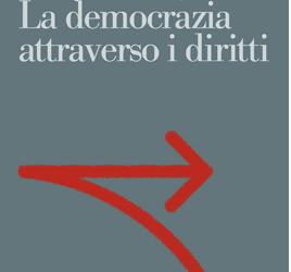 La democrazia attraverso i diritti