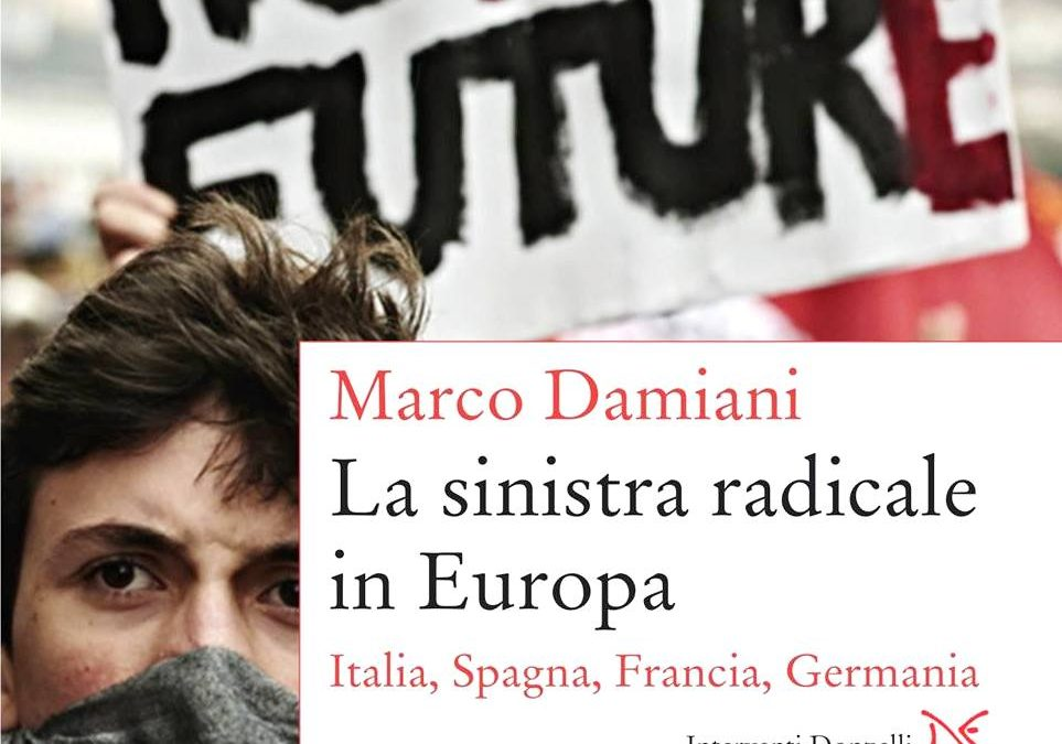 La sinistra radicale in Italia, Spagna, Francia e Germania