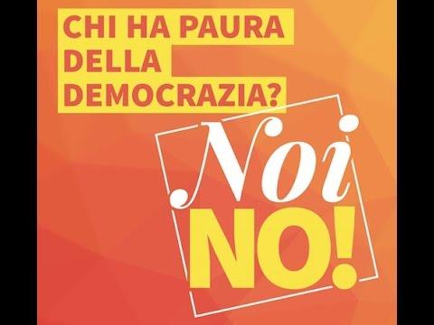 Chi ha paura della democrazia? Noi No!